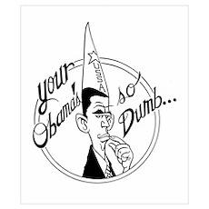 Dumb Obama Poster