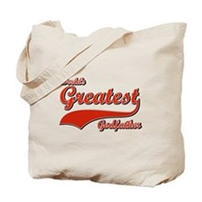 World's greatest God father Tote Bag