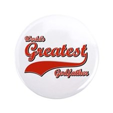 """World's greatest God father 3.5"""" Button"""