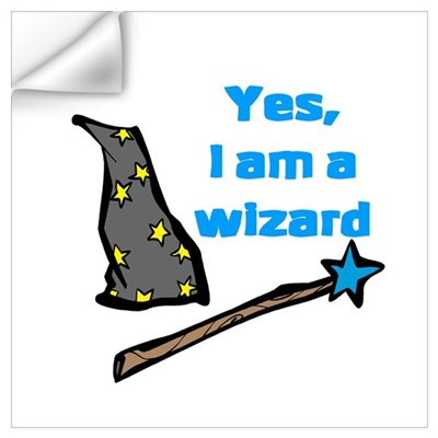 Yes, I am a wizard Wall Decal