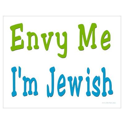 Envy Me I'm Jewish Poster