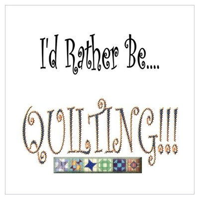 I'd Rather be Quilting Framed Print