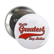 """World's greatest Step mother 2.25"""" Button (100 pac"""