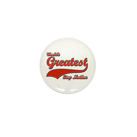 World's greatest Step mother Mini Button