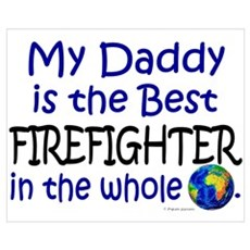 Best Firefighter In The World (Daddy) Framed Print