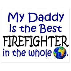 Best Firefighter In The World (Daddy) Poster