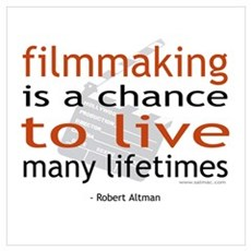 """Filmmaking is ..."" Framed Print"