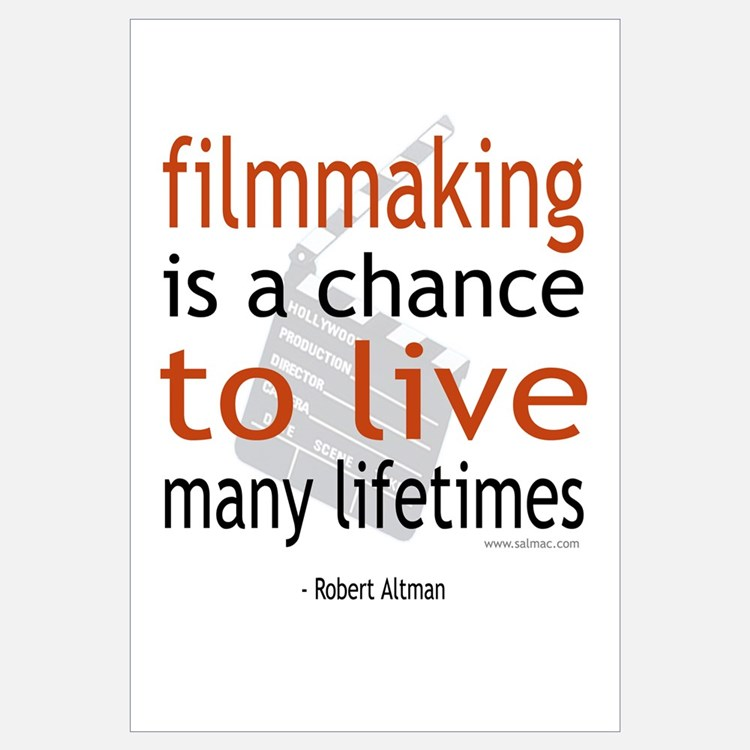"""Filmmaking is ..."""
