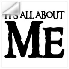 IT'S ALL ABOUT ME Wall Decal