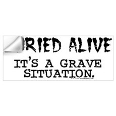 Buried Alive Wall Decal