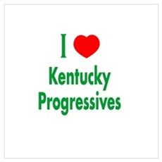 I Love Kentucky Progressives Poster