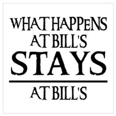 STAYS AT BILL'S Poster