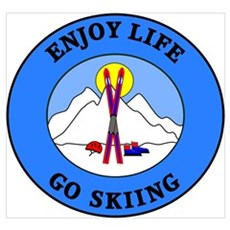 Enjoy Life Go Skiing Framed Print