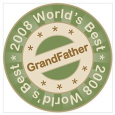 2008 World's Best Grandfather Poster