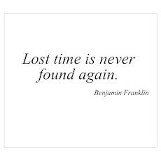 Benjamin Franklin quote 107 Poster