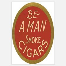 Be a Man Vintage Cigar Ad