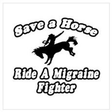 """""""Ride a Migraine Fighter"""" Poster"""