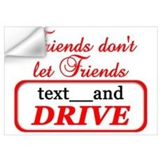 Friends Don't Let Friends Tex Wall Decal