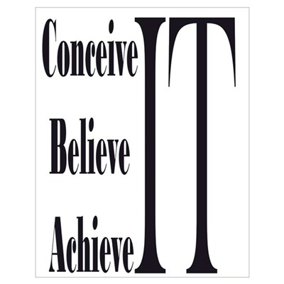 Conceive/Believe/Achieve Poster