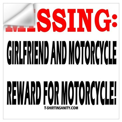 MISSING GIRLFRIEND AND MOTORC Wall Decal