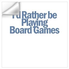 I'd Rather be Playing Board G Wall Decal