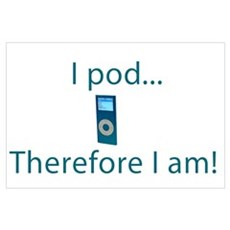 I Pod Therefore I am Canvas Art