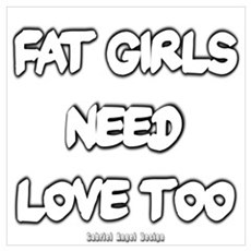 Fat Girls Need Love Too Poster