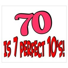 70 is 7 perfect 10's Framed Print