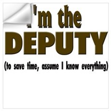 I'm the Deputy Wall Decal