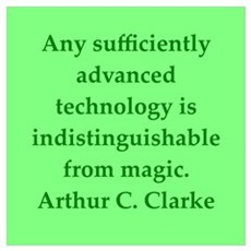 Arthur C Clarke quotes Poster