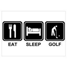 EAT SLEEP GOLF Poster
