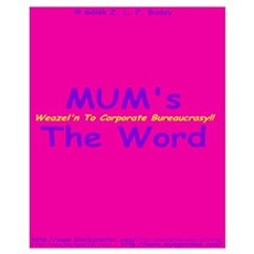 MUM's The Word Poster
