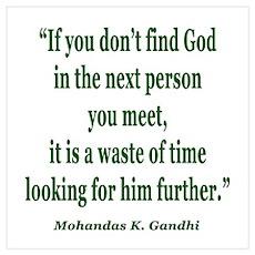 FIND GOD GANDHI QUOTE Poster
