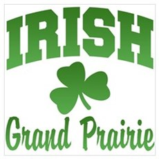 Grand Prairie Irish Poster