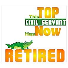Retired Top Civil Servant 1&2 Prin Poster