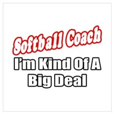 """Softball Coach..Big Deal"" Canvas Art"