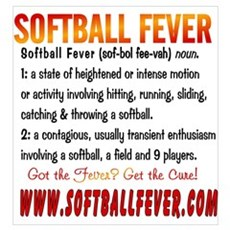 Meaning of Softball Fever Poster