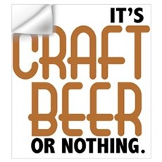 Craft Beer or Nothing Wall Decal