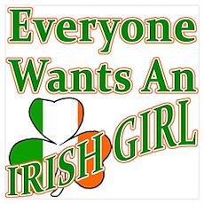 Everyone Wants An Irish Girl Poster