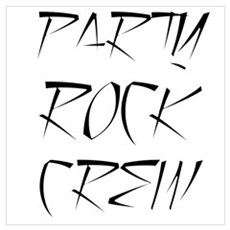 Party Rock Crew Poster