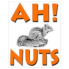 Ah! Nuts Chipmunk Poster