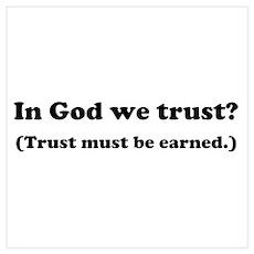 """In God We Trust?"" Poster"