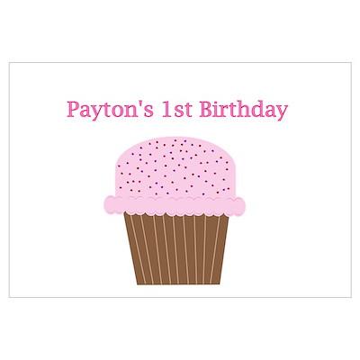 Payton's First Birthday Cupca Poster