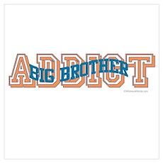 BIG BROTHER ADDICT Poster