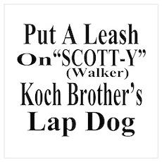 Walker: Koch Bros LapDog Poster