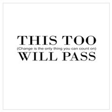 This Too Will Pass Poster