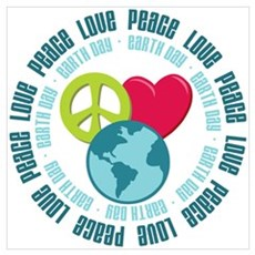 Peace Love Earth Day Poster