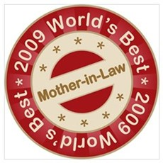 2009 World's Best Mother-in-Law Poster