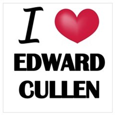 I love Edward Cullen Poster