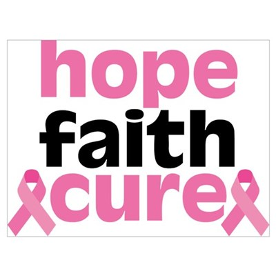 Hope Faith Cure Poster